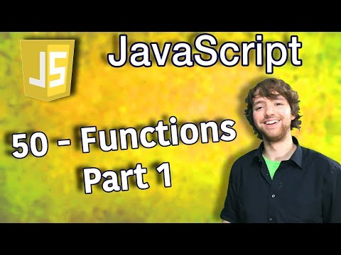 JavaScript Programming Tutorial 50 - Intro to Functions - Functions Part 1 thumbnail