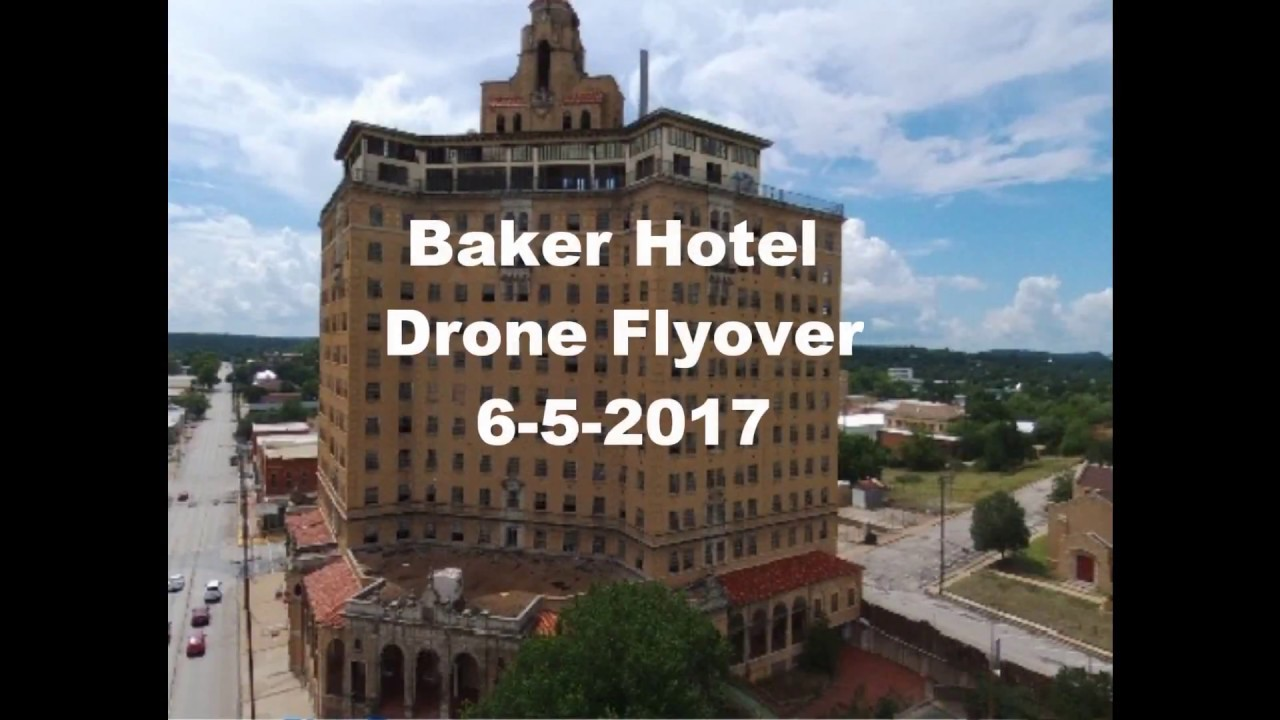 Baker Hotel Mineral Wells Tx Drone Flyover
