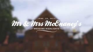 Mr & Mrs McEnaney Wedding Highlights 22/06/2019