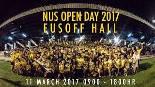 NUS Eusoff Hall: Life Starts Here (NUS Open Day 2017)