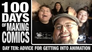 Advice for getting into Animation - Day 10 - 100 days of making comics