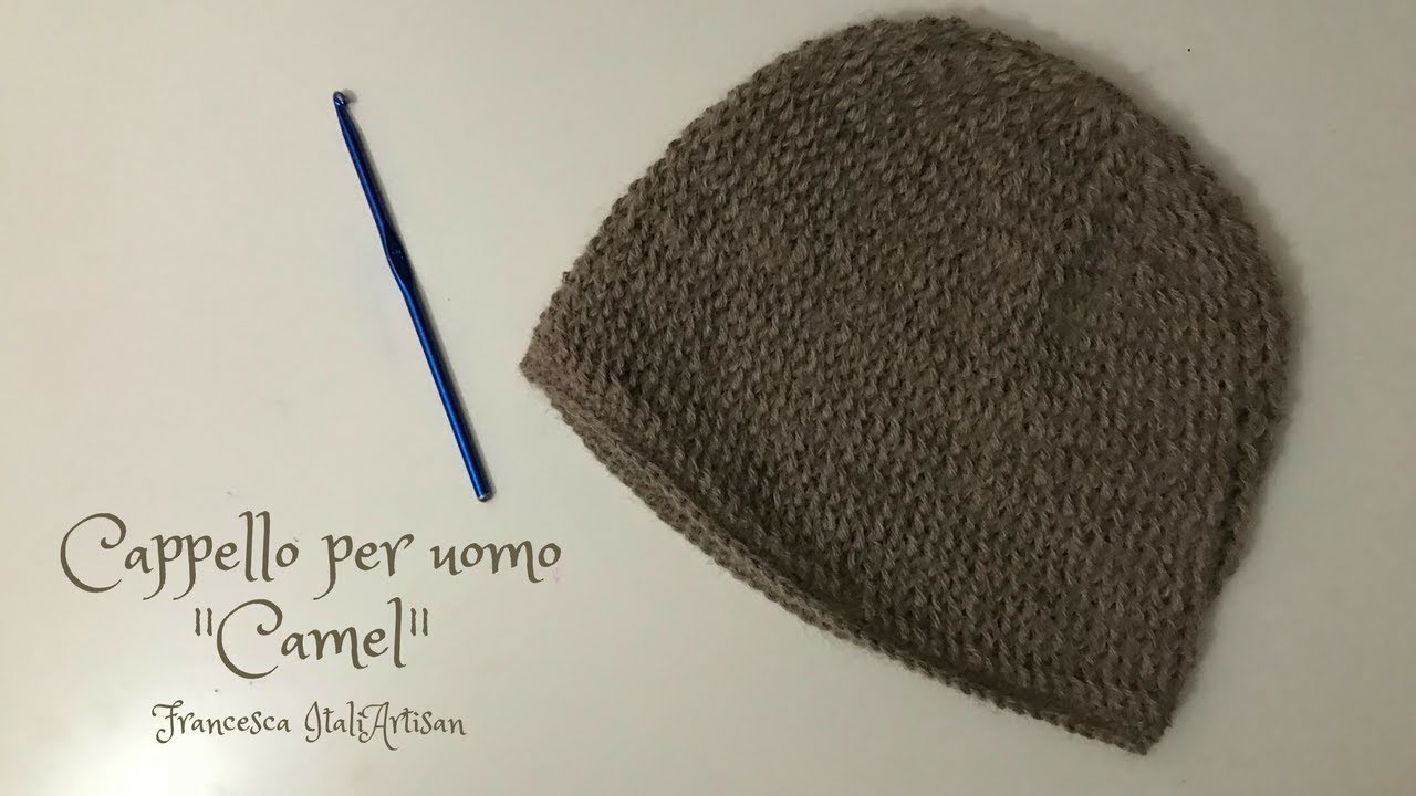 Cappello Camel Per Uomo Video Tutorial Uncinetto Crochet Man