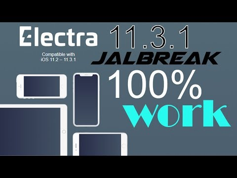 iOS 11.3.1 Electra Jailbreak (Rootless Update Released) It Works Fine.
