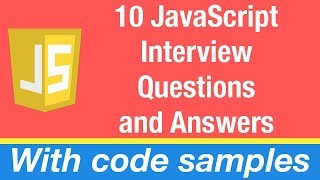 10 JavaScript Interview Questions and Answers