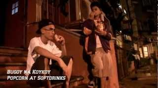 Bugoy na Koykoy - Popcorn at Softdrinks (Official Music Video w/ download link)