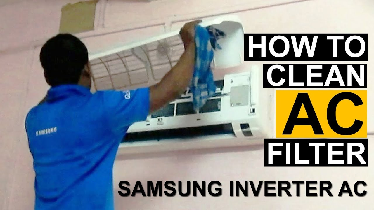 how to clean split air conditioner filter clean samsung invert ac youtube. Black Bedroom Furniture Sets. Home Design Ideas