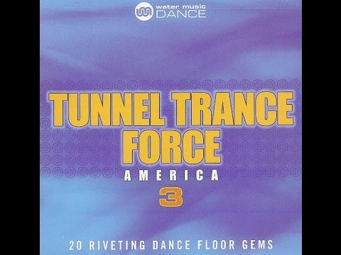 Tunnel Trance Force America Vol.3