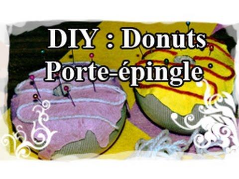 DIY : Tuto / Tutoriel N°4 : Faire un porte-épingle Donut
