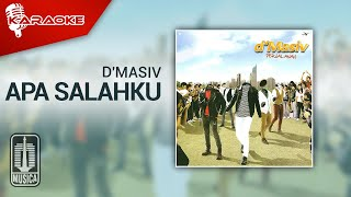 D'MASIV - Apa Salahku (Official Karaoke Video)