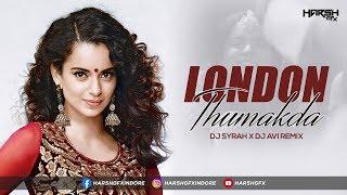 London Thumakda   Remix   DJ Syrah x DJ AVI   Harsh GFX   Queen   Kangana Ranaut   Wedding Song