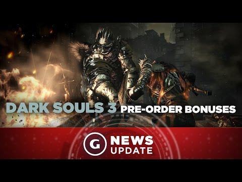 Dark Souls III Digital Preorder Bonuses Confirmed - GS News Update