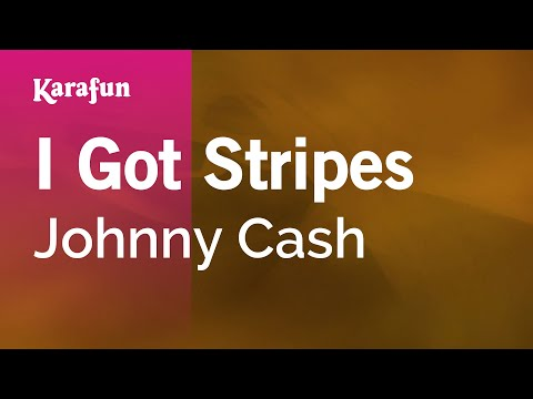 Karaoke I Got Stripes - Johnny Cash *