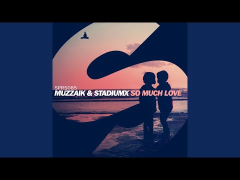 So Much Love (Extended Mix)