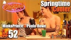 #52 MinkaPrince und Paula-Rowe mixen Springtime Cooler