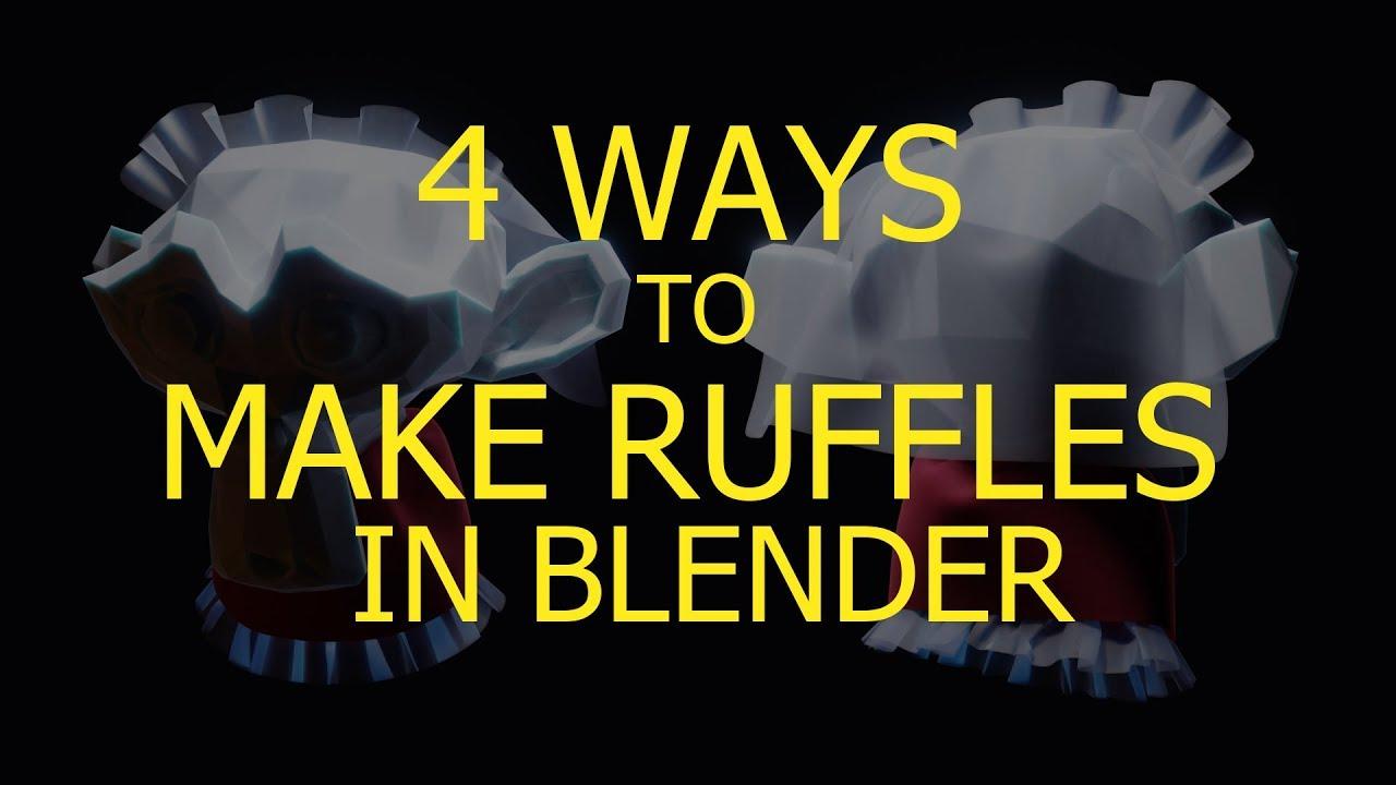 4 Ways to Make Ruffles in Blender