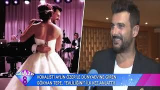 Vokalisti Aylin Özer'le Dünya Evine Giren Gökhan Tepe Evliliğini Anlattı
