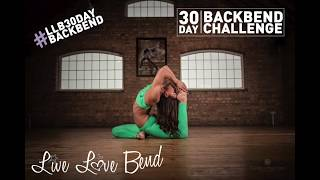 Live Love Bend 30day BackBend Challenge: The Warm Up