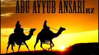SAHABA SERIES - ABU AYYUB ANSARI PART 1
