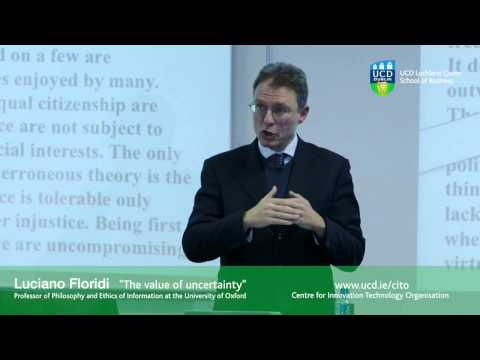 """Professor Luciano Floridi """"The Value of Uncertainty"""""""