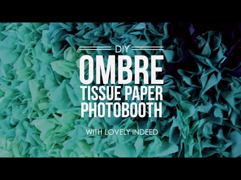 Diy Ombre Tissue Paper Photobooth Backdrop Youtube