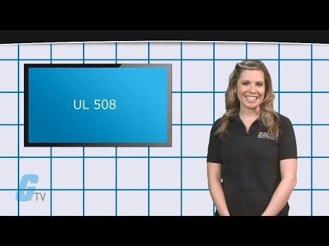 What Are The UL508 & UL508A Standards? - A GalcoTV Tech Tip