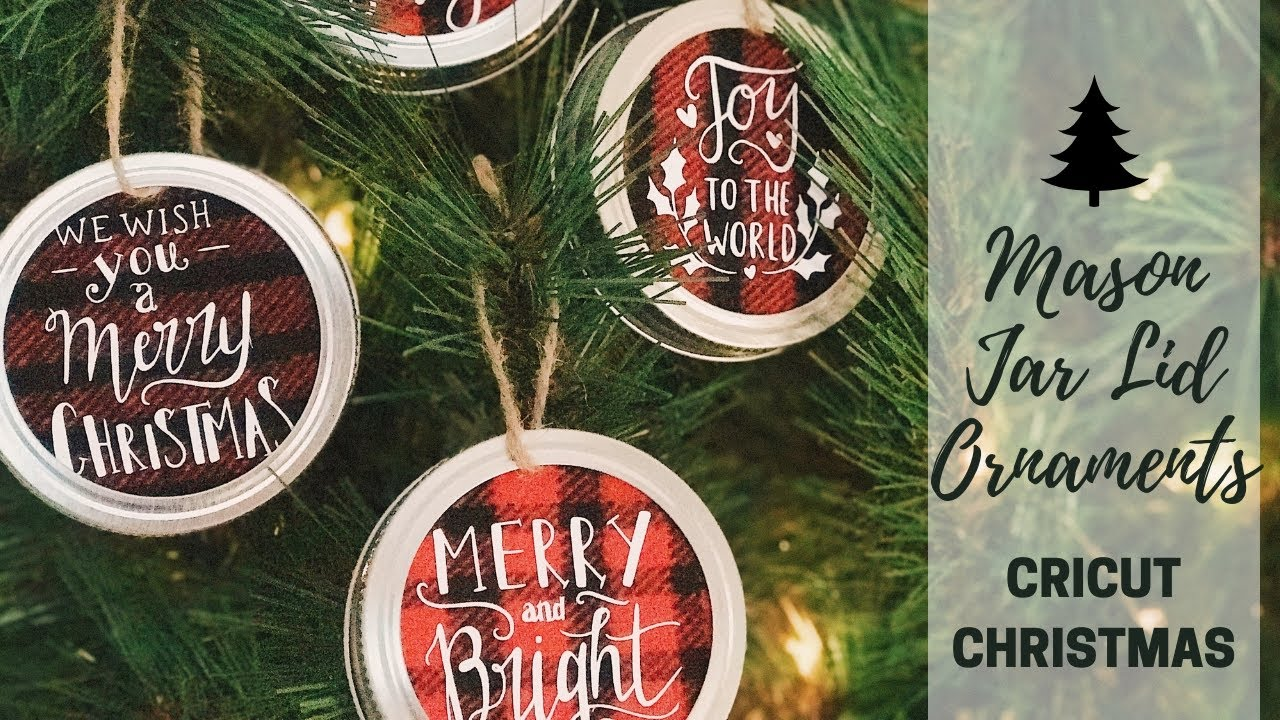 How To Make Mason Jar Lid Ornaments Farmhouse Style Decor Diy Cricut Christmas Decorations