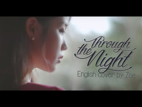 [COVER] Through The Night/밤편지 (English Ver.) - IU [아이유]