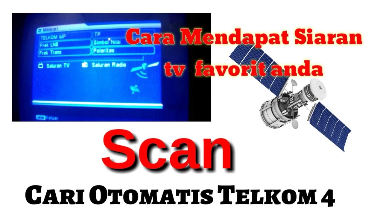 Cara cari otomatis (scan) siaran tv di satelit telkom 4