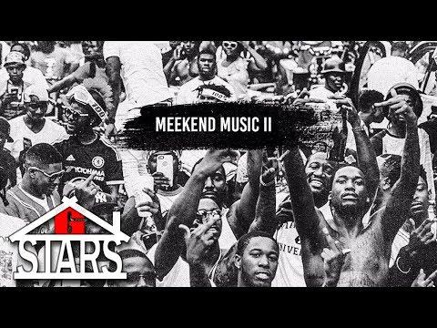 Meek Mill - Meekend Music 2 [Full Mixtape]