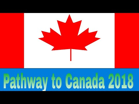 Pathway to Canada Part 1