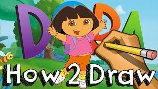How 2 Draw Dora From Dora The Explorer