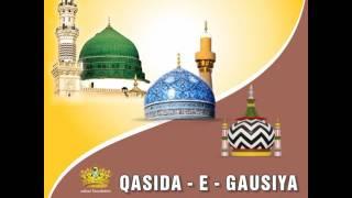QASIDA E GAUSIYA SHARIF | Unmatched & Marvelous