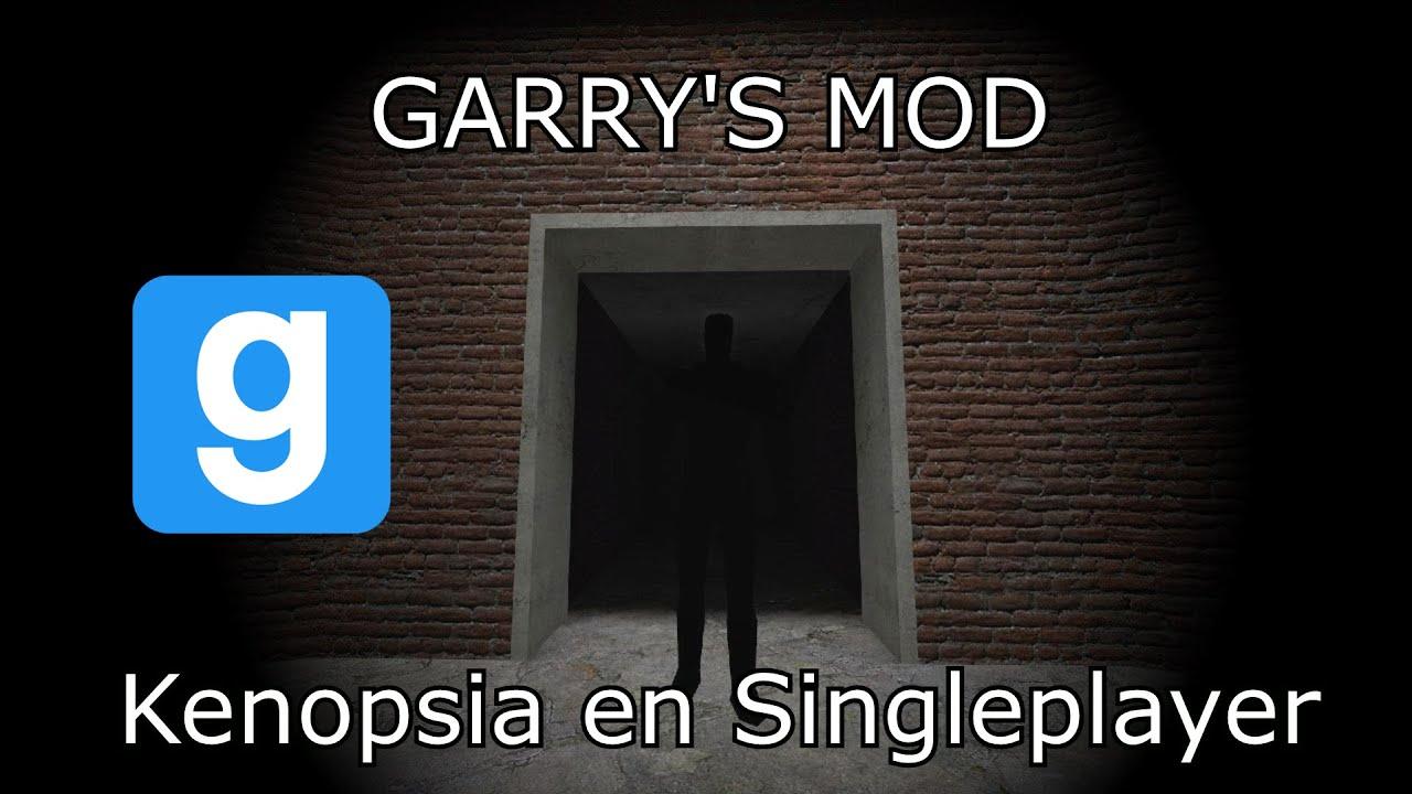 Download Misterios en Garry's Mod: La kenopsia y como afecta en Singleplayer [Primera parte]