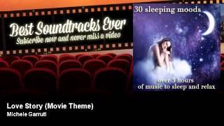 Michele Garruti - Love Story - Movie Theme.mp3