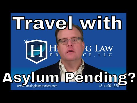Can I work and travel while my asylum case is pending?