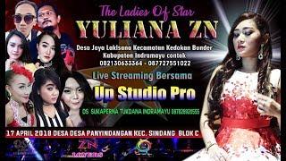 Live Yuliana ZN ( 17 APRIL 2018 ) Ning Desa Panyindangan Kecamatan Sindang - IM #AWAN