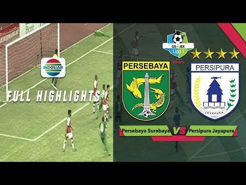 Persebaya Surabaya  Vs Persipura Jayapura  Full Highlight Go Jek Liga  Bersama Bukalapak