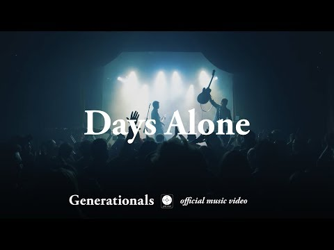 Generationals - Days Alone [OFFICIAL MUSIC VIDEO] Mp3