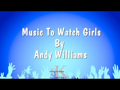 Music To Watch Girls By - Andy Williams (Karaoke Version)