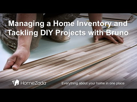 Learn how HomeZada Customer, Bruno Talks about Home Inventory and DIY Projects