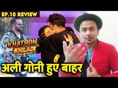 Aly Goni Eliminated From Khatron Ke Khiladi 9 | Ep.10 Review By Rahul Bhoj