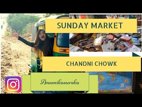 Vlog - A Day Out In Sunday Market Chandni Chowk