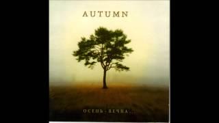 Autumn - Intro + Осень Вечна