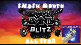 Smash Mouth - All Star - Rock Band Blitz Playthrough (5 Gold Stars)