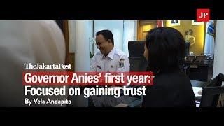 Governor Anies' first year: Focused on gaining trust