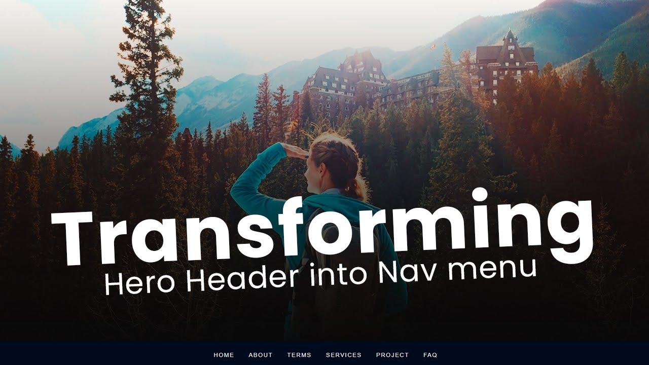 Transforming Hero Header to Responsive CSS Navigation Menu - Latest Web Design Tutorial
