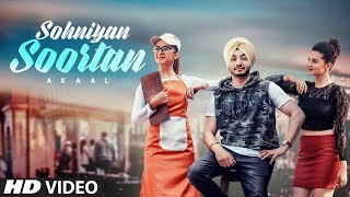 Sohniyan Soortan: Akaal (Full Song) San B | Love Bhullar | Latest Song 2018