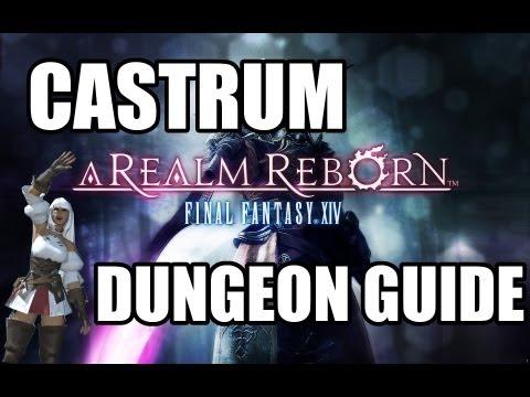Final Fantasy XIV: A Realm Reborn  Castrum Meridianum Dungeon Guide