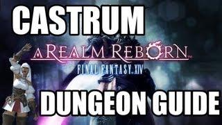 Final Fantasy XIV: A Realm Reborn - Castrum Meridianum Dungeon Guide
