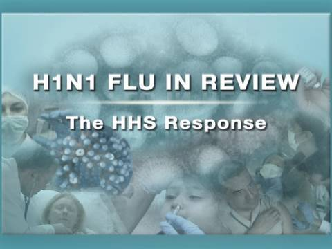 H1N1 Flu in Review: The HHS response